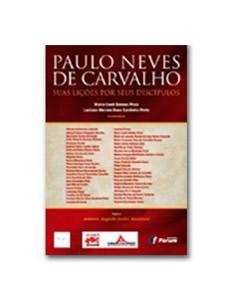 PAULO NEVES DE CARVALHO SUAS LIÇÕES POR SEUS DISCÍPULOS